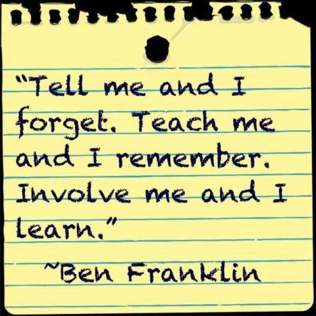 Ben Franklin involve me I learn