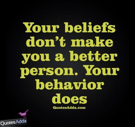 Behavior makes a better person