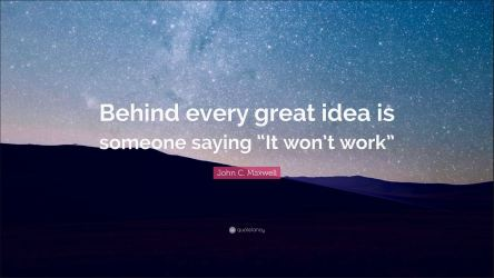 Behind every great idea