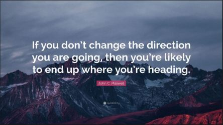 Change direction or end up where heading