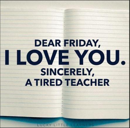Friday teacher loves you