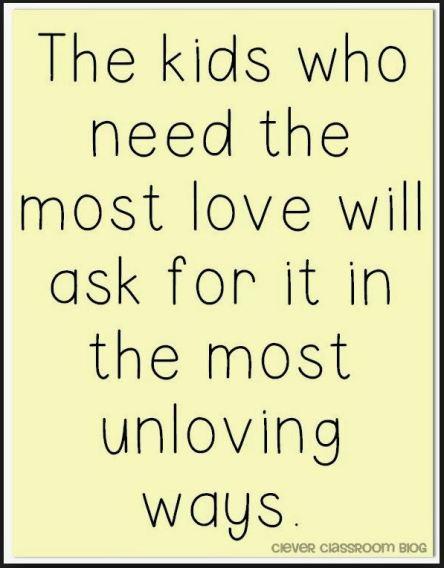 Kids needing the most love