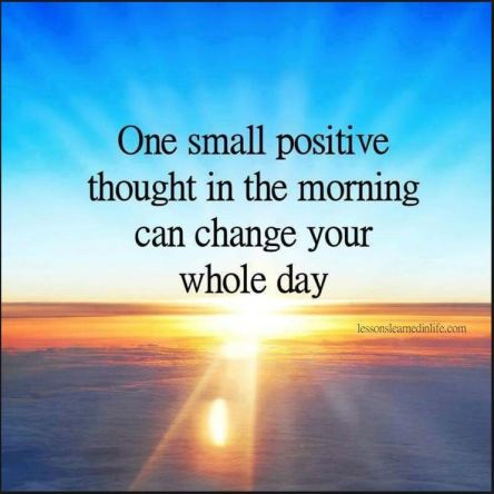 Positve thought changes day