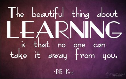 Learning cannot be taken away from you