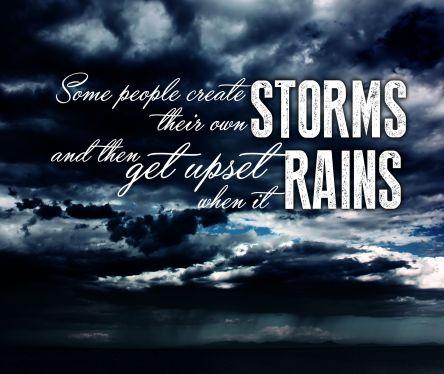Cause storm upset rain