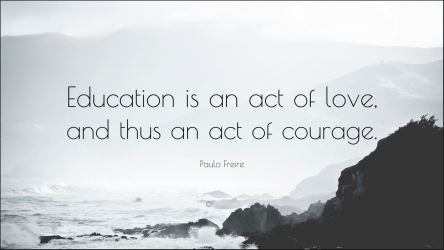 Education act of love and courage
