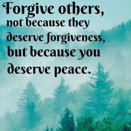 Forgiveness deserve peace